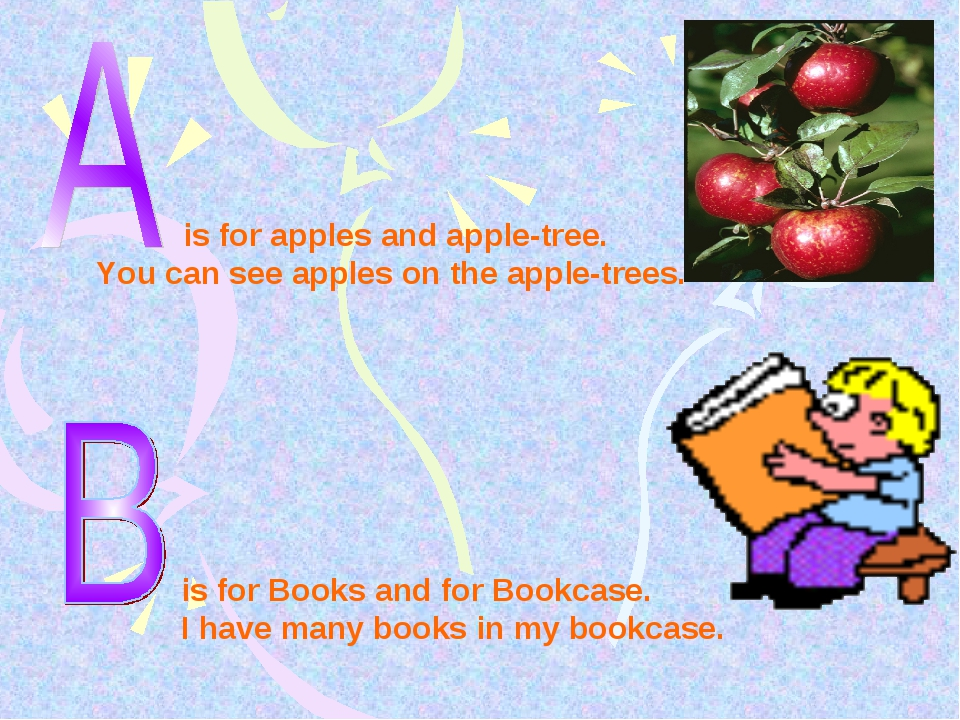 is for apples and apple-tree. You can see apples on the apple-trees. is for...