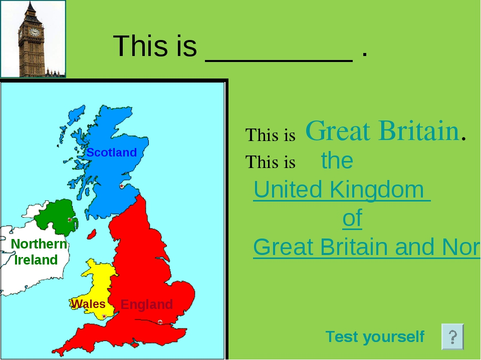 This is _________ . This is This is Great Britain. Scotland England Wales the...