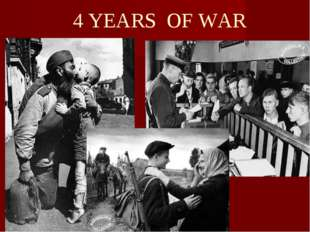 4 YEARS OF WAR