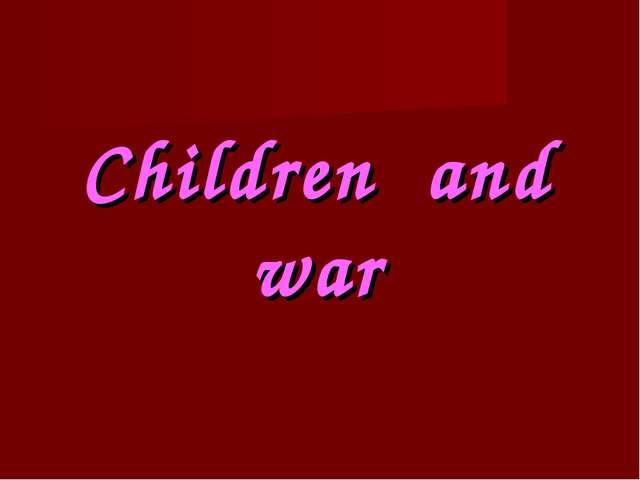 Children and war