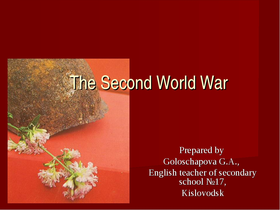 Prepared by Goloschapova G.A., English teacher of secondary school №17, Kislo...