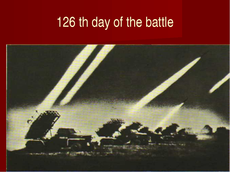 126 th day of the battle