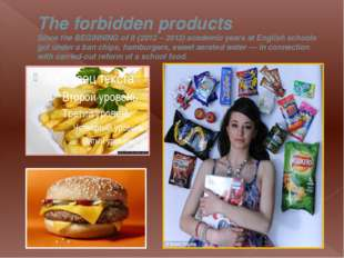 The forbidden products Since the BEGINNING of it (2012 – 2013) academic years