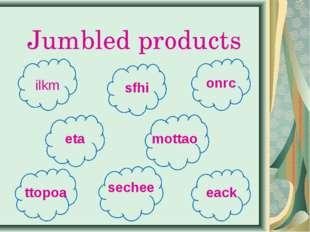 Jumbled products ilkm sfhi onrc eta mottao ttopoa sechee eack