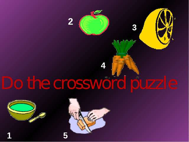 Do the crossword puzzle 2 3 4 1 5