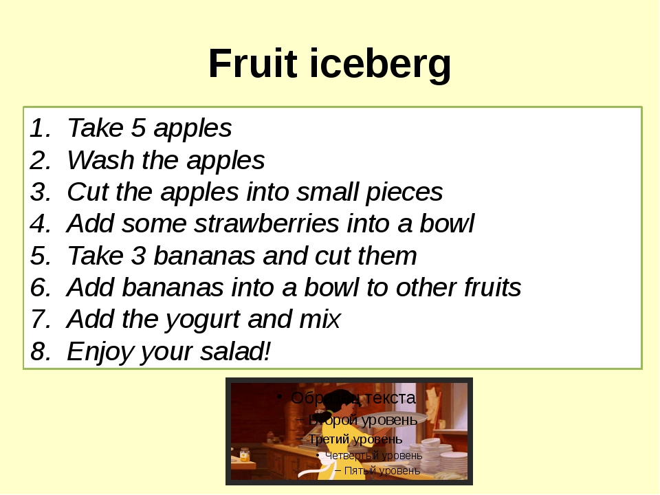 Fruit iceberg Take 5 apples Wash the apples Cut the apples into small pieces...