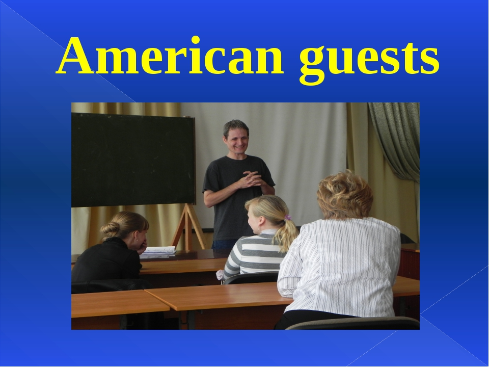 American guests