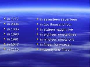 in 1717 in 2004 in 1605 in 1893 in 1991 in 1547 in 2115 in seventeen seventee