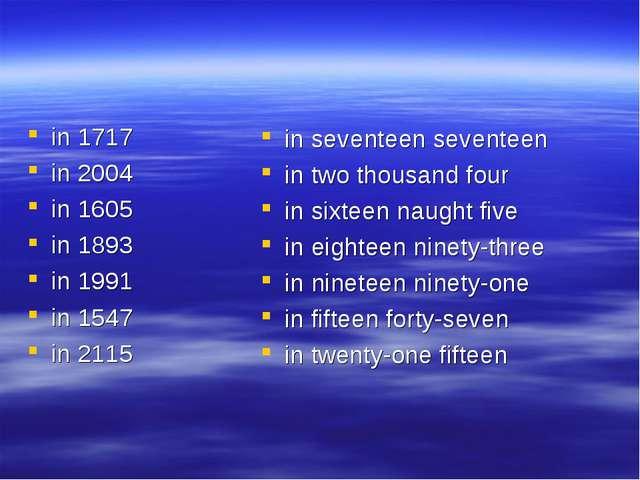 in 1717 in 2004 in 1605 in 1893 in 1991 in 1547 in 2115 in seventeen seventee...