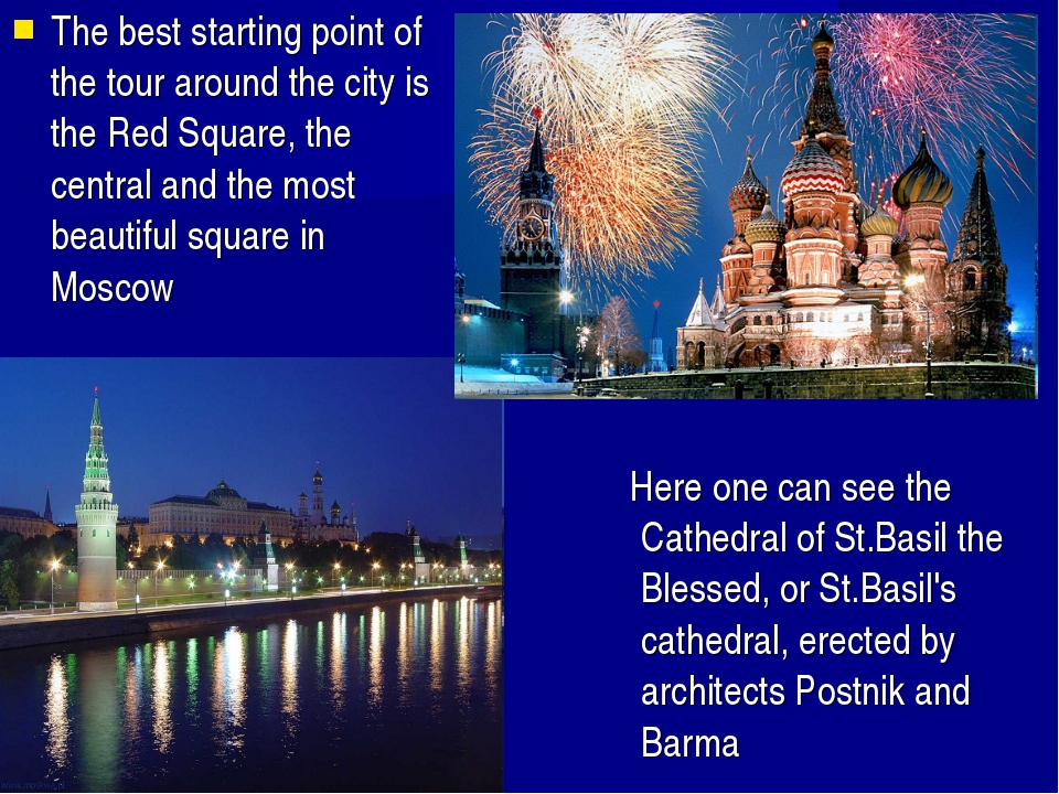 Here one can see the Cathedral of St.Basil the Blessed, or St.Basil's cathed...