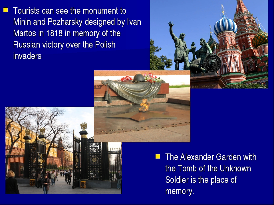 The Alexander Garden with the Tomb of the Unknown Soldier is the place of mem...