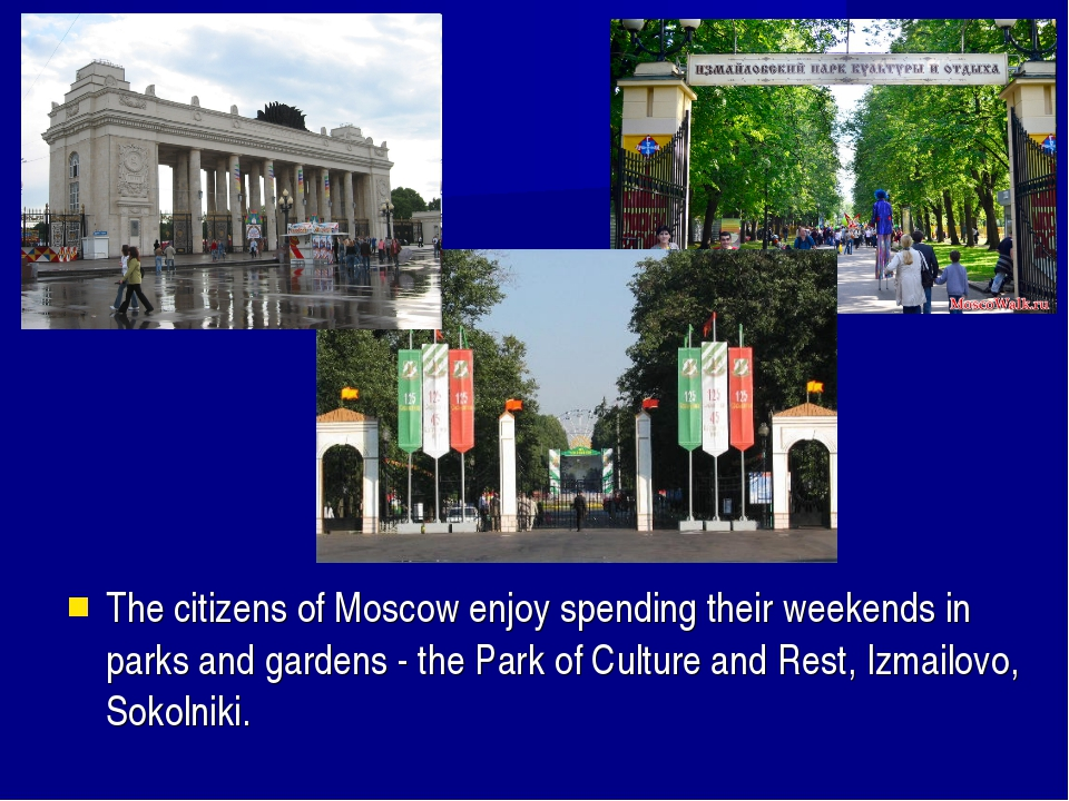 The citizens of Moscow enjoy spending their weekends in parks and gardens - t...