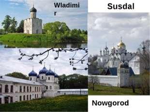 Wladimir Susdal Nowgorod