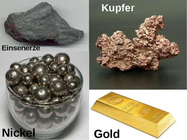 Einsenerze Kupfer Nickel Gold