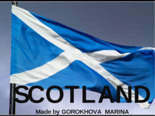 SCOTLAND Made by GOROKHOVA MARINA
