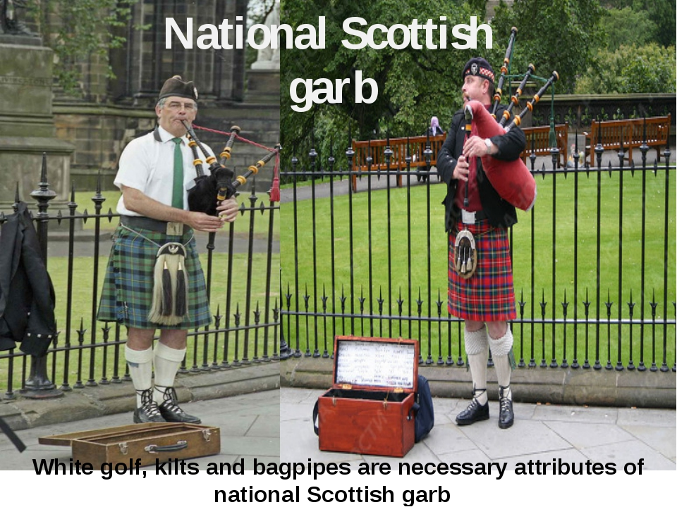 White golf, kilts and bagpipes are necessary attributes of national Scottish...