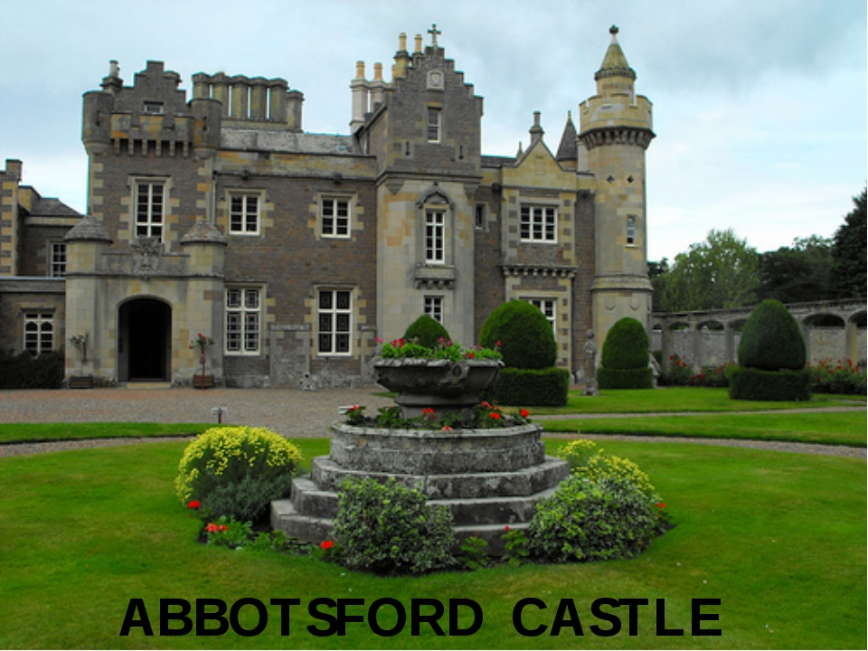 ABBOTSFORD CASTLE