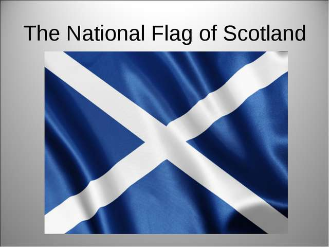The National Flag of Scotland