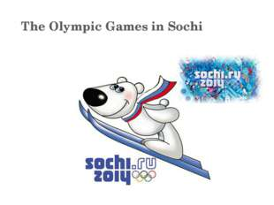 The Olympic Games in Sochi