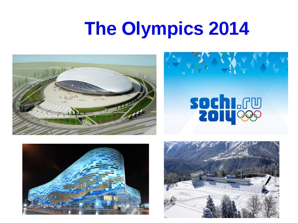 The Olympics 2014