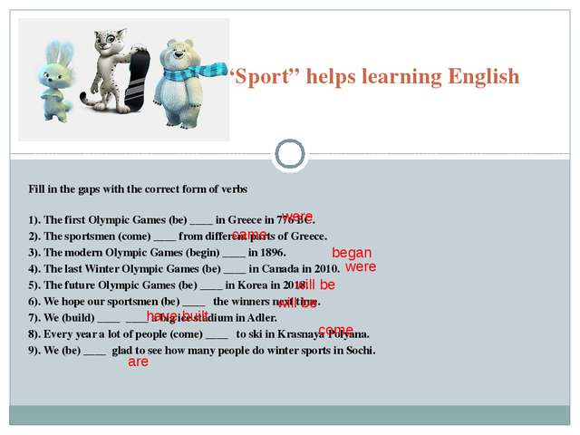"""Sport"" helps learning English Fill in the gaps with the correct form of ver..."