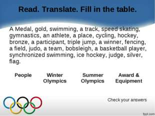 Read. Translate. Fill in the table. A Medal, gold, swimming, a track, speed s