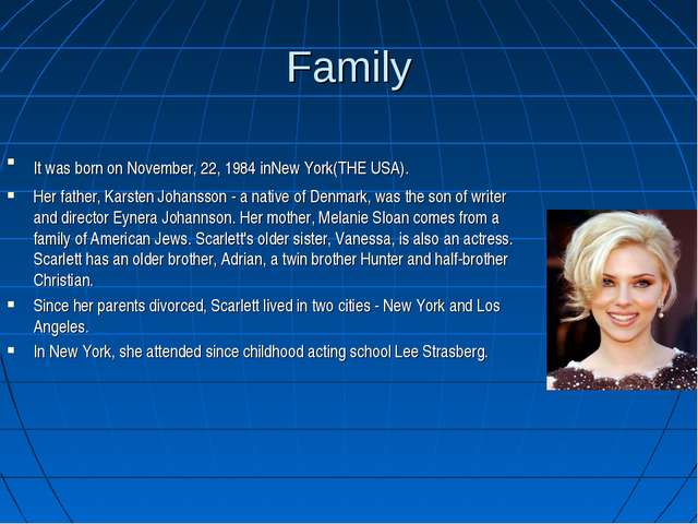 Family ItwasbornonNovember, 22, 1984inNewYork(THEUSA). Her father, Kar...