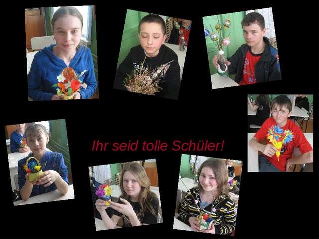 Der Deutschraum wird nun ein Blumerbeet : Ihr seid tolle Schüler!