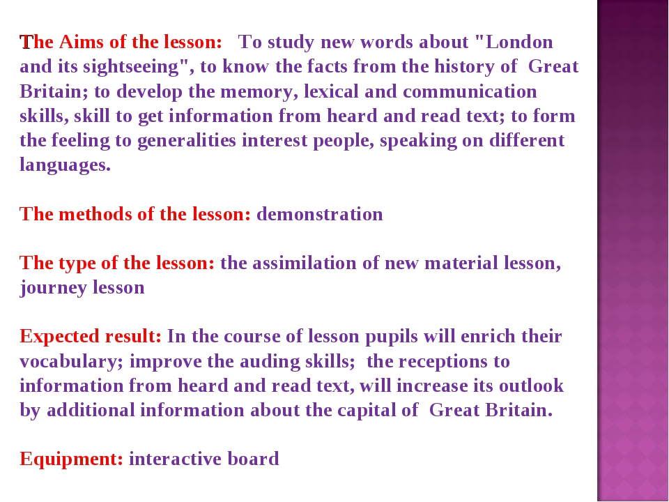 "The Aims of the lesson: To study new words about ""London and its sightseeing""..."