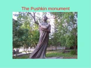 The Pushkin monument