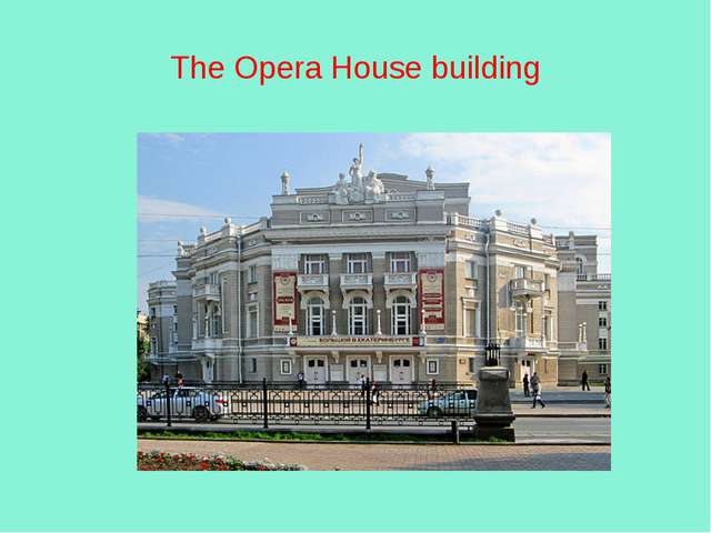 The Opera House building