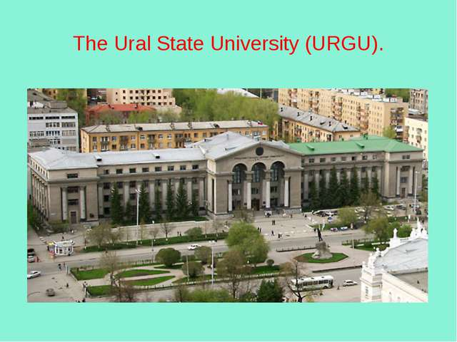 The Ural State University (URGU).