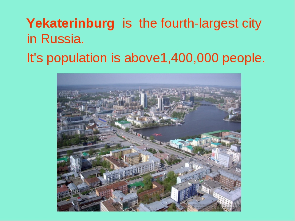 Yekaterinburg  is the fourth-largest city in Russia. It's population is abov...