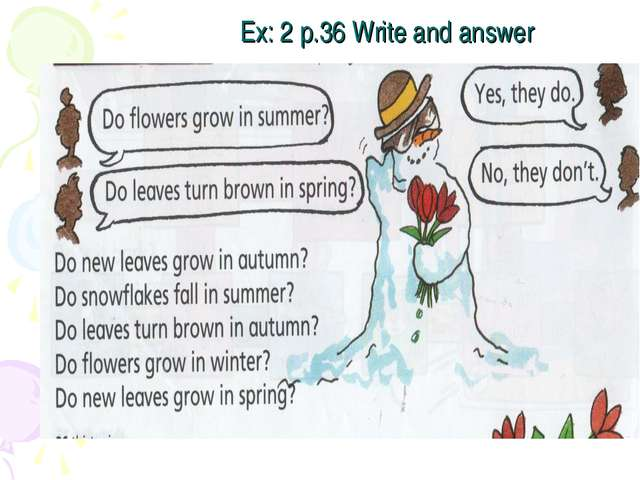 Ex: 2 p.36 Write and answer