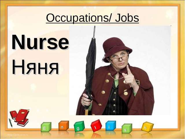 Occupations/ Jobs Nurse Няня