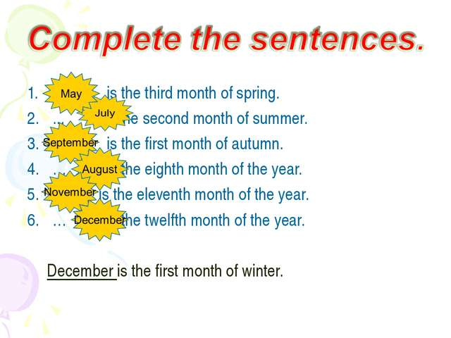 … is the third month of spring. ... is the second month of summer. … is the f...
