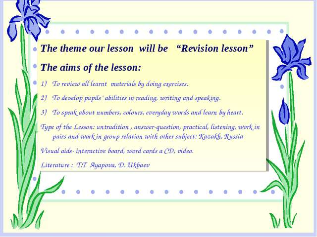 """The theme our lesson will be """"Revision lesson"""" The aims of the lesson: To rev..."""
