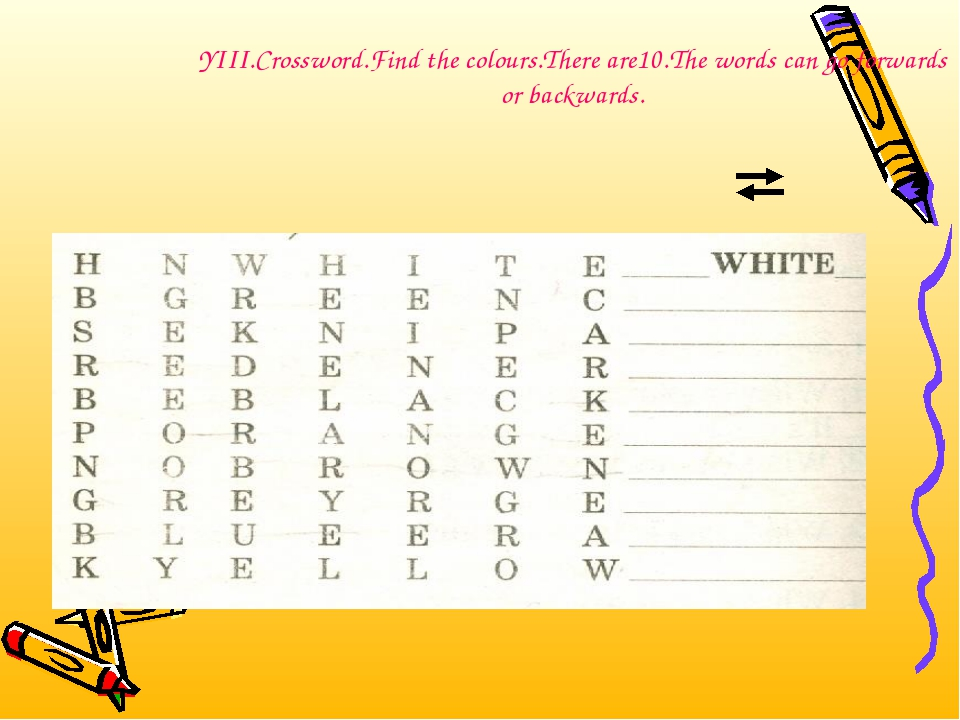 YIII.Crossword.Find the colours.There are10.The words can go forwards or back...