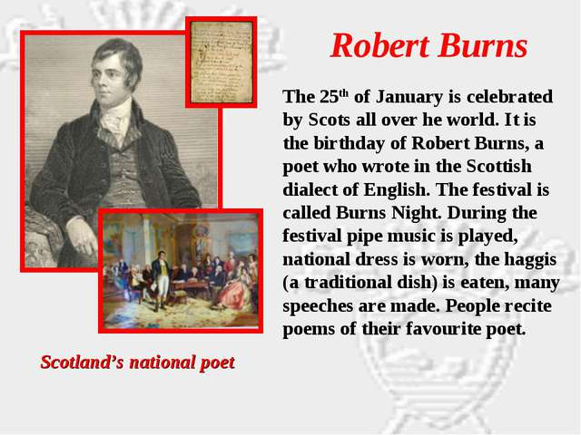 Robert Burns Scotland's national poet The 25th of January is celebrated by Sc...