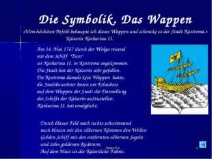 * Die Symbolik. Das Wappen Durch blaues Feld nach rechts schwimmend nach blau