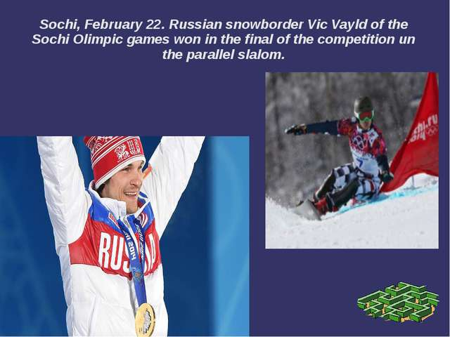 Sochi, February 22. Russian snowborder Vic Vayld of the Sochi Olimpic games w...