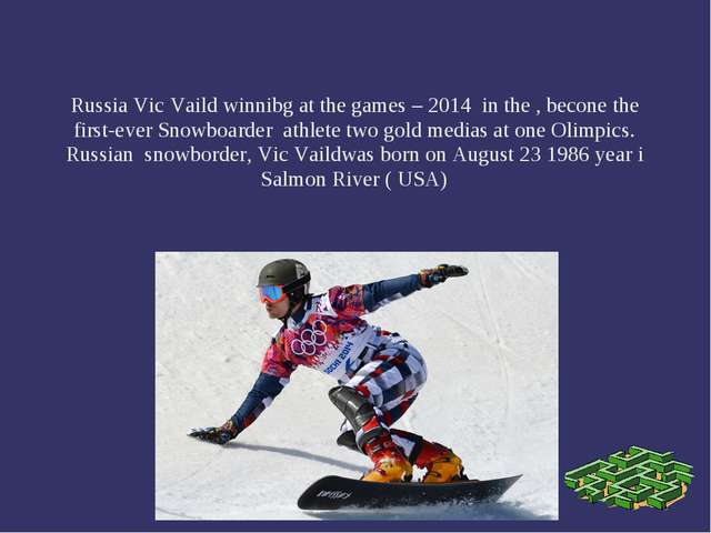 Russia Vic Vaild winnibg at the games – 2014 in the , becone the first-ever S...
