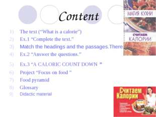 "Content The text (""What is a calorie"") Ex.1 ""Complete the text."" Match the he"