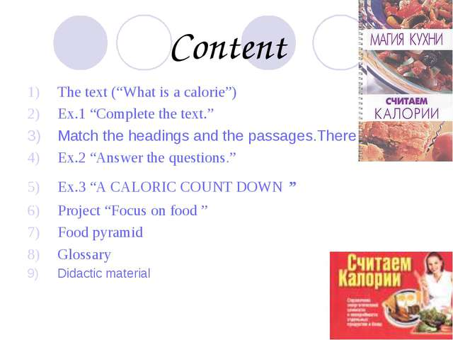 "Content The text (""What is a calorie"") Ex.1 ""Complete the text."" Match the he..."