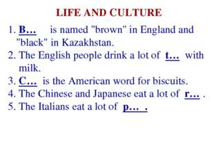 "B… is named ""brown'' in England and ""black"" in Kazakhstan. The English peopl"