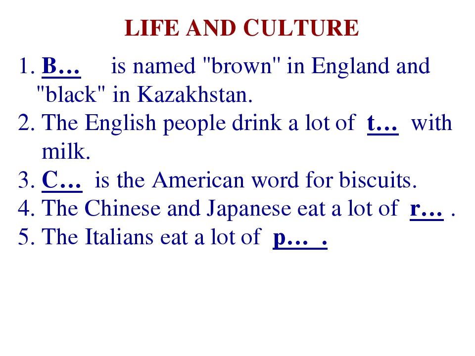 "B… is named ""brown'' in England and ""black"" in Kazakhstan. The English peopl..."