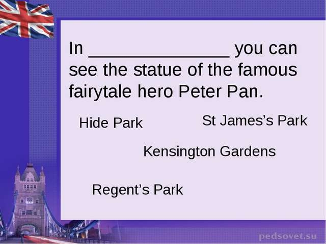 In ______________ you can see the statue of the famous fairytale hero Peter...
