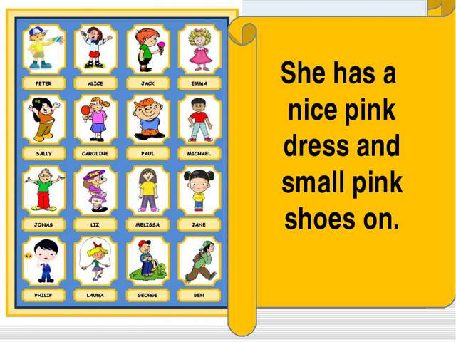 She has a nice pink dress and small pink shoes on.