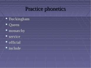 Practice phonetics Buckingham Queen monarchy service official include