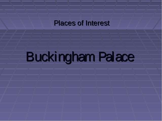 Buckingham Palace Places of Interest